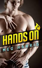 Hands On (An erotic/erotica romance) by Meg…