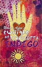 Twilight at Terracotta Indigo by Umari Ayim