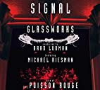 Live at [le] Poisson Rouge by Philip Glass