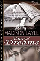 Diary of Dreams by Madison Layle