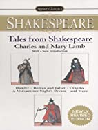 Tales From Shakespeare (Signet Classics) by…