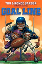 Goal Line (Barber Game Time Books) by Tiki…
