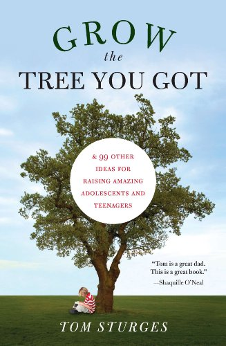grow-the-tree-you-got-99-other-ideas-for-raising-amazing-adolescents-and-teenagers