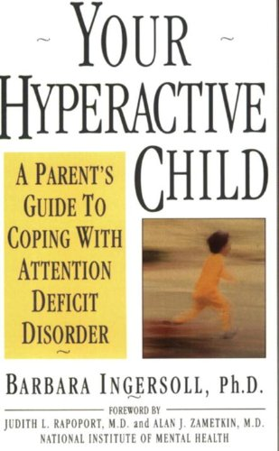 your-hyperactive-child-a-parents-guide-to-coping-with-attention-deficit-disorder
