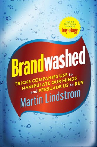 brandwashed-tricks-companies-use-to-manipulate-our-minds-and-persuade-us-to-buy