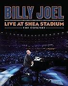 Billy Joel: Live at Shea Stadium by Jon…