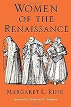 Women of the Renaissance (Women in Culture…