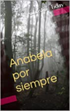 Anabela por siempre (for learners of…