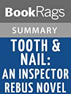 Tooth & Nail: An Inspector Rebus Novel by…
