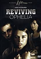 Reviving Ophelia by Time Life