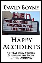 Hapyy Accidents by David Boyne