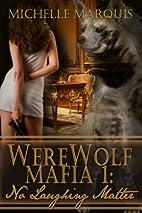 No Laughing Matter [Werewolf Mafia Series…