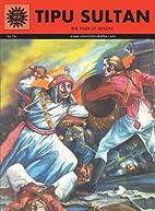 Tipu Sultan by Amar Chitra Katha