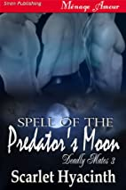 Spell of the Predator's Moon [Deadly Mates…