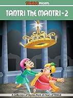 Tantri The Mantri - 2 by Anant Pai