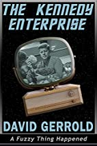 The Kennedy Enterprise {short story} by…