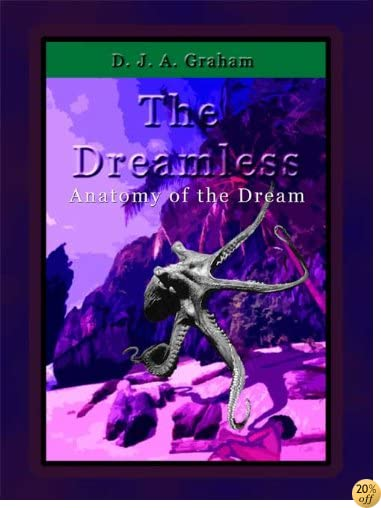 Anatomy of the Dream (The Dreamless Book 1)