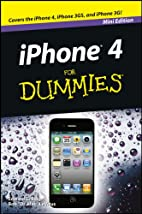iPhone 4 For Dummies®, Mini Edition by Bob…