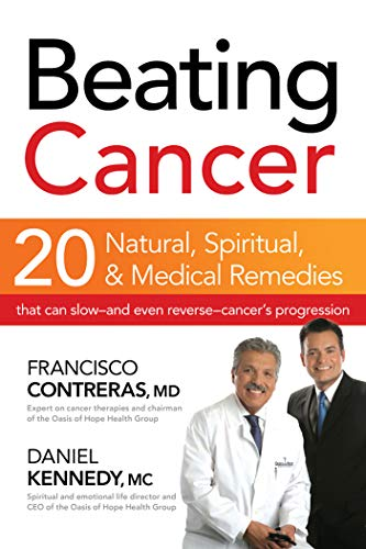 beating-cancer-twenty-natural-spiritual-and-medical-remedies-that-can-slow-and-even-reverse-cancers-progression
