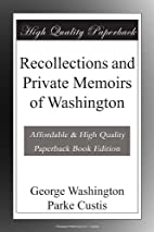 Recollections and Private Memoirs of…