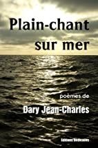Plain-chant sur mer by Dary Jean-Charles