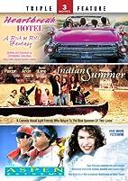 Indian Summer / Heartbreak Hotel / Aspen…