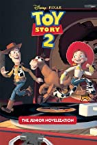 Toy Story 2 Junior Novel by Disney Press