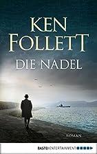 Die Nadel: Roman (German Edition) by Ken…