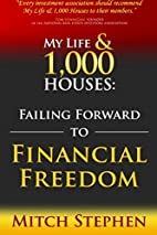 My Life and 1,000 Houses: Failing Forward to…