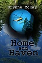 Home and Haven by Brynne McKay