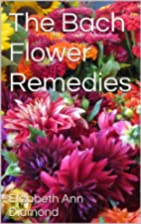 The Bach Flower Remedies (Naturopathic…