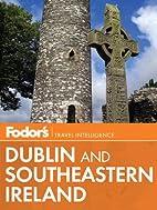 Fodor's Dublin and Southeastern Ireland…