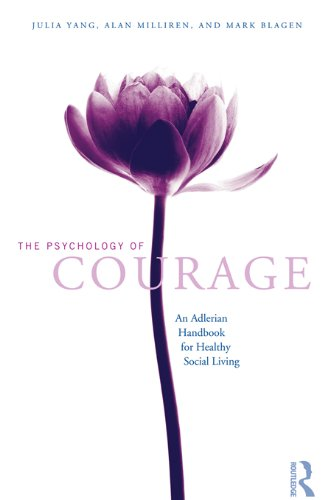 the-psychology-of-courage-an-adlerian-handbook-for-healthy-social-living