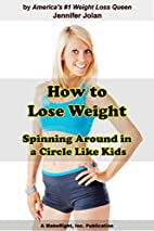 How to Lose Weight Spinning Around in a…