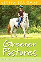 Greener Pastures (For Sale or Swap) by…