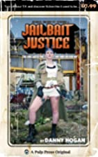 Jailbait Justice: The Girl with the Big Iron…