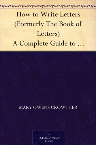 how-to-write-letters-formerly-the-book-of-letters-a-complete-guide-to-correct-business-and-personal-correspondence