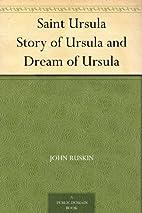 Saint Ursula Story of Ursula and Dream of…