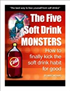 The Five Soft Drink Monsters by Mike Adams