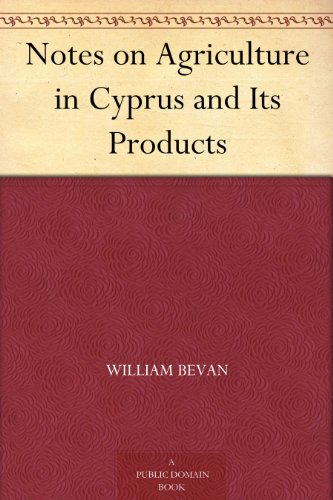 notes-on-agriculture-in-cyprus-and-its-products