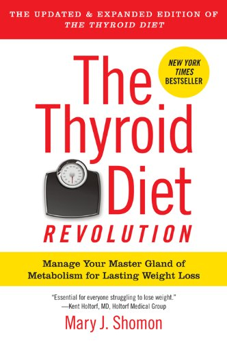 the-thyroid-diet-revolution-manage-your-master-gland-of-metabolism-for-lasting-weight-loss