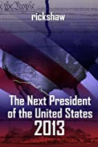 The Next President of the United States 2013…