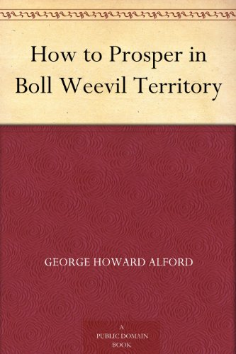 how-to-prosper-in-boll-weevil-territory