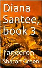 Tanderon (Diana Santee Book 3) by Sharon…