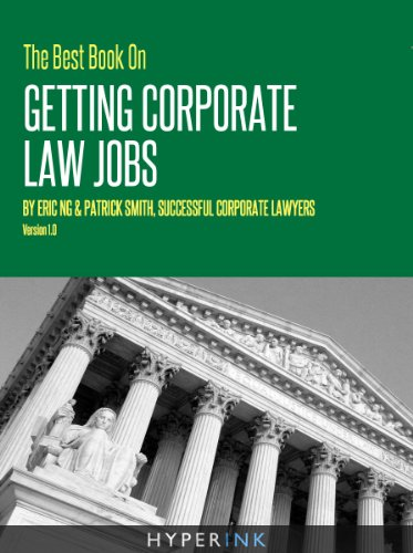 the-2012-best-book-on-getting-corporate-law-jobs-the-only-guide-by-real-corporate-law-attorneys-new-improved