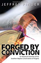 Forged by Conviction: An Historical Overview…