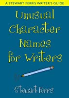 Unusual Character Names for Writers by…