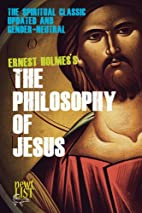 The Philosophy of Jesus: Updated and…