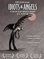 Idiots & Angels by Bill Plympton