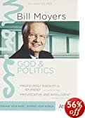BILL MOYERS: GOD AND POLITICS